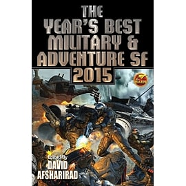 The Year's Best Military & Adventure SF 2015: Volume 2 Books