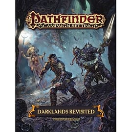 Pathfinder Campaign Setting: Darklands Revisited Books