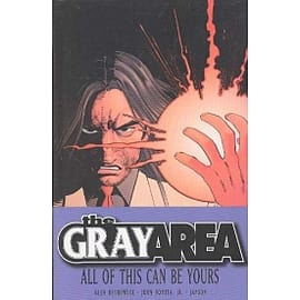 The Gray Area Volume 1: All Of This Can Be Yours Limited Edition Books
