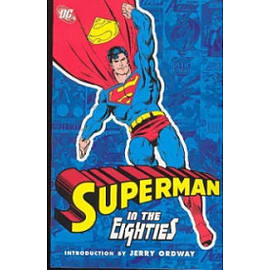 Superman In The Eighties Books