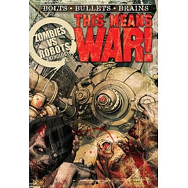 Zombies vs Robots: This Means War! Books