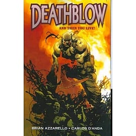 Deathblow And Then You Live TP Books