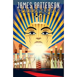 James Pattersons The Murder of King Tut Books