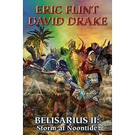 Belisarius II Storm at Noontide Hardcover Books