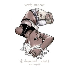 Wet Moon Volume 4: Drowned in Evil Books