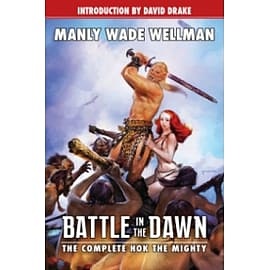 Battle in the Dawn: The Complete Hok the Mighty Books