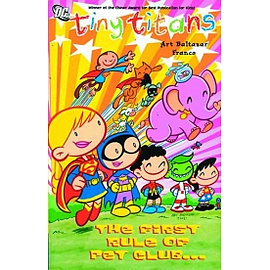 Tiny Titans TP Vol 04 The First Rule Of Pet Club Books