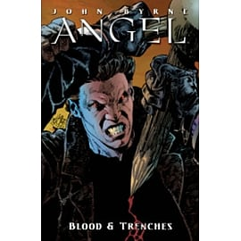 Angel: Blood and Trenches Books