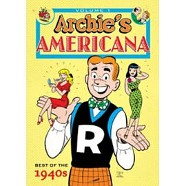 Archie Americana Volume 1: Best of the 1940s Books