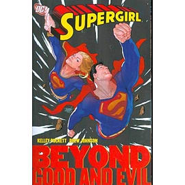 Supergirl Beyond Good And Evil TP Books