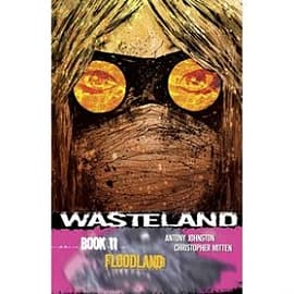 Wasteland Volume 11 Floodland Books