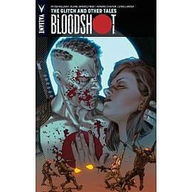 Bloodshot Volume 6 The Glitch and Other Tales Books