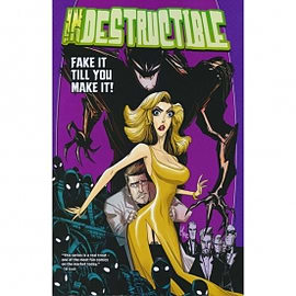 Indestructible Volume 2 Fake It Till You Make It Books