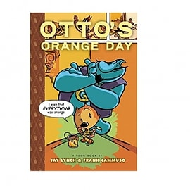 Otto's Orange Day Toon Books Hardcover Books