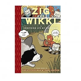 Zig and Wikki Something Ate My Homework Toon Books Hardcover Books