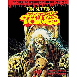 Tom Sutton's Creepy Things The Chilling Archives of Horror Comics! Hardcover Books