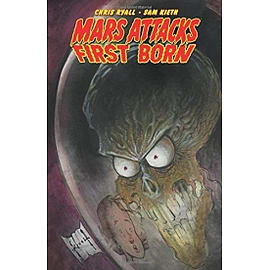 Mars Attacks First Born Paperback Books