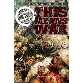 Zombies vs Robots: This Means War Books