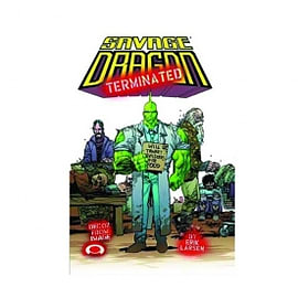Savage Dragon Volume 8 Terminated Signed Limited Edition Hardcover Books