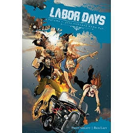 Labor Days Volume 2: Just Another Damn Day Books