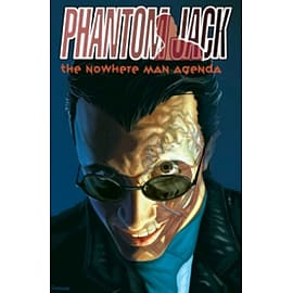 Phantom Jack: Nowhere Man Agenda Books