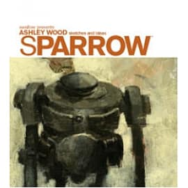 Sparrow Volume 0: Ashley Wood Sketches and Ideas Books