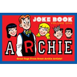 Archie's Joke Book Volume 1: A Celebration of Bob Montana Gags Books