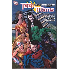 Teen Titans TP Vol 04 The Future Is Now Books