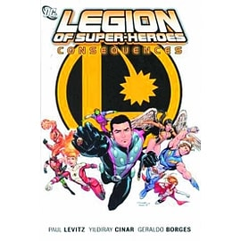 Legion Of Super Heroes HC Vol 02 Consequences Books