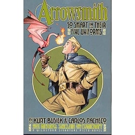 Arrowsmith So Smart In Their Fine Uniforms TP Books