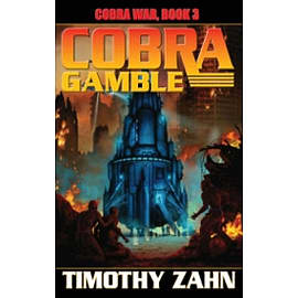 Cobra War Book 3: Cobra Gamble Books