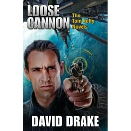 Loose Cannon: The Tom Kelly Novels Books