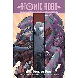 Atomic Robo: Atomic Robo & The Ring Of Fire Books