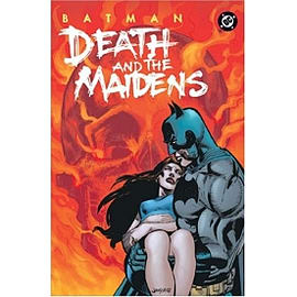 BATMAN DEATH AND THE MAIDENS TP Books