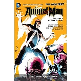 Animal Man Volume 5 Evolve or Die! The New 52 Paperback Books