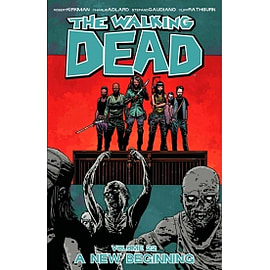 The Walking Dead Volume 22 A New Beginning Paperback Books