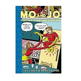 Mo and Jo Fighting Together Forever Toon Books Hardcover Books