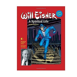 Will Eisner: A Spirited Life Deluxe Edition Hardcover Special Edition Books