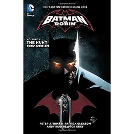 Batman and Robin Volume 6 The Hunt for Robin Hardcover The New 52 Books