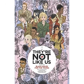 They're Not Like Us Volume 1 Black Holes For The Young Books