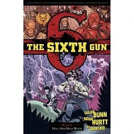 The Sixth Gun Volume 8 Hell and High Water Books