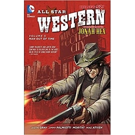 All Star Western Volume 5 The New 52 All Star Western Featuring Jonah Hex Paperback Books