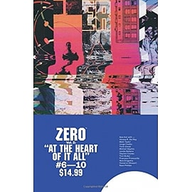 Zero Volume 2 At the Heart of It All Paperback Books