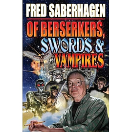 Of Berserkers, Swords & Vampires Paperback Books