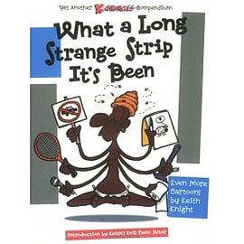 K Chronicles What a Long Strange Strip It's Been Paperback Books