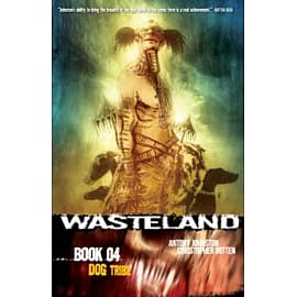 Wasteland Book 4: Dog Tribe Books