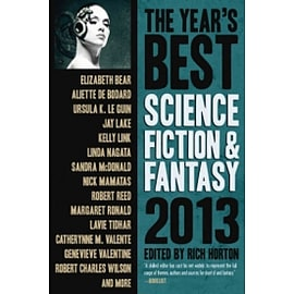 The Year's Best Science Fiction & Fantasy 2013 Edition Books