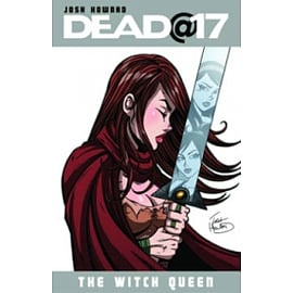 Dead@17 Volume 6: The Witch Queen TP Books