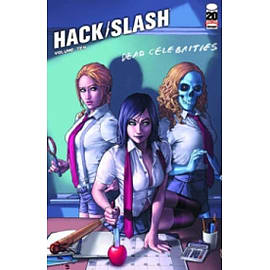 Hack/Slash Volume 10: Dead Celebrities TP Books