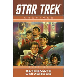Star Trek Archives Volume 6: The Mirror Universe Saga Books
